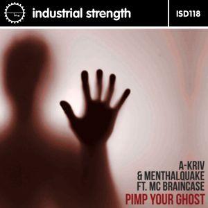 A-KRIV & MENTHALQUAKE feat MC BRAINCASE - Pimp Your Ghost