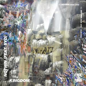 KINGDOM - Nothin (feat Syd)