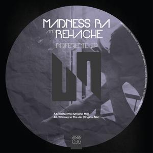 BEHACHE/MADNESS BA - Indiferente EP