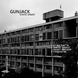 GUNJACK - Static Digest EP