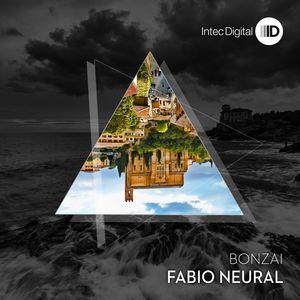 FABIO NEURAL - Bonzai EP