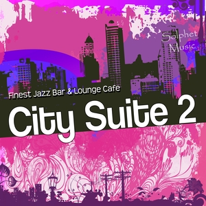 VARIOUS - City Suite 2: Finest Jazz Bar & Lounge Cafe