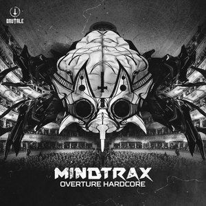MINDTRAX - Overture Hardcore