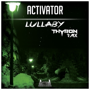 ACTIVATOR - Lullaby