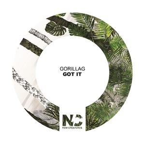 GORILLAG - Got It
