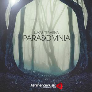 LUKAS TERMENA - Parasomnia