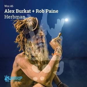 ROB PAINE/ALEX BURKAT - Herbman
