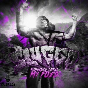 SLUGGO - Running Thru My Foes
