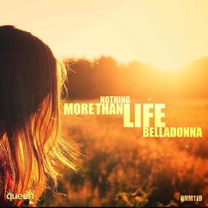 BELLADONNA - Nothing More Than Life