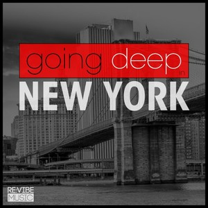 VARIOUS - Going Deep In New York