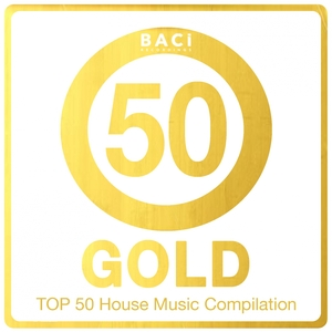 VARIOUS - Top 50 House Music Compilation: Gold Edition Vol 5 (Best House, Deep House, Chill Out, Electronica, Hits)