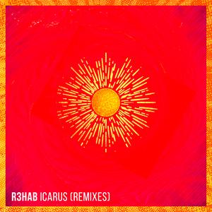 R3HAB - Icarus (Remixes)