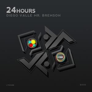 DIEGO VALLE/MR BREMSON - 24 Hours