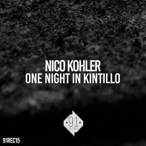 NICO KOHLER - One Night In Kintillo