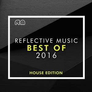 VARIOUS - Best Of 2016 - House Edition