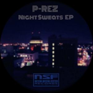 P-REZ - Night Sweats EP