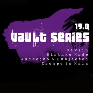 ANDREJKO/SUBJECTED/ESCAPE TO MARS/SAWLIN/MISTAKE MADE - Vault Series 19.0