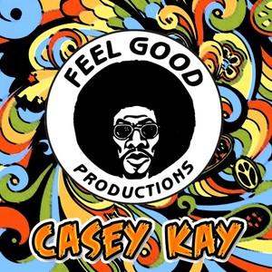 FEEL GOOD PRODUCTIONS - Casey Kay
