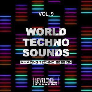 VARIOUS - World Techno Sounds Vol 9 (Amazing Techno Session)