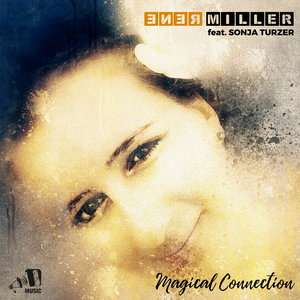 RENE MILLER feat SONJA TURZER - Magical Connection