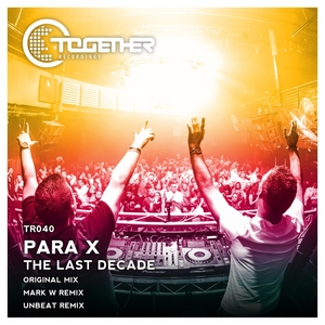 PARA X - The Last Decade
