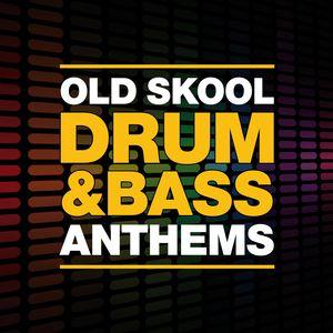 VARIOUS - Old Skool Drum & Bass Anthems