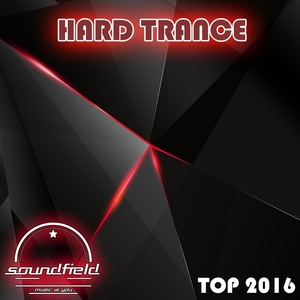 VARIOUS - Hard Trance Top 2016