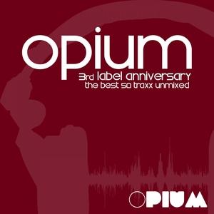 VARIOUS - Opium Muzik 3rd Label Anniversary