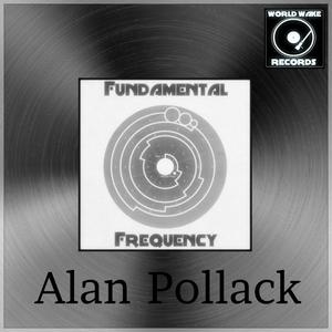 ALAN POLLACK - Fundamental Frequency