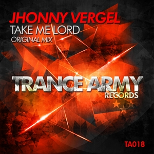 JHONNY VERGEL - Take Me Lord
