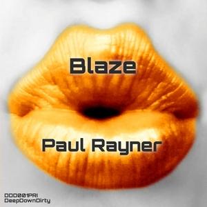 PAUL RAYNER - Blaze