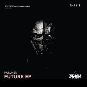 HULLMEN - Future EP