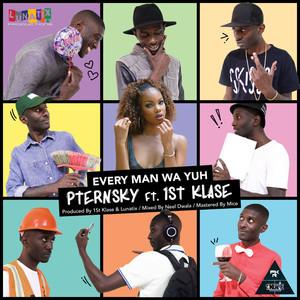 PTERNSKY/1ST KLASE RECORDS/LUNATIX PRODUCTIONS - Every Man Wa Yuh