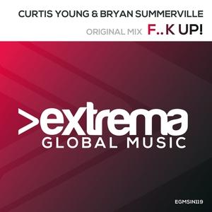 CURTIS YOUNG & BRYAN SUMMERVILLE - F..k Up!