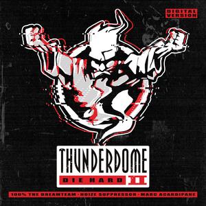 VARIOUS - Thunderdome Die Hard II (Digital Version)
