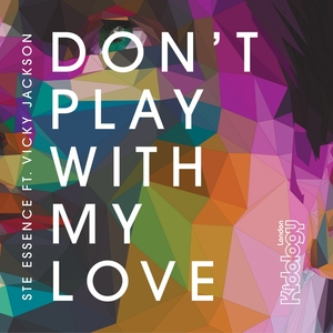 STE ESSENCE feat VICKY JACKSON - Don't Play With My Love