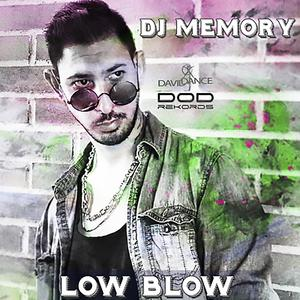 DJ MEMORY - Low Blow