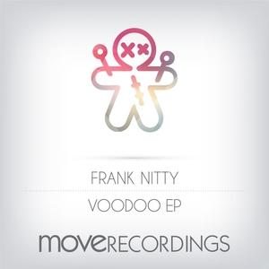 FRANK NITTY - Voodoo EP