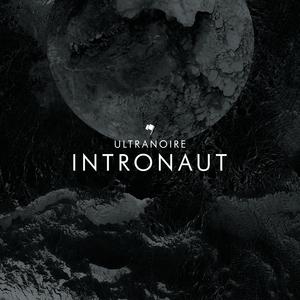 ULTRANOIRE - Intronaut