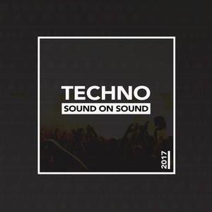 VARIOUS - Sound On Sound Techno 2017