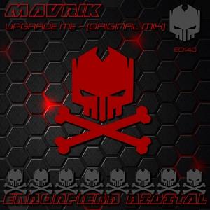 MAVRIK - Upgrade Me