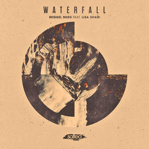 MIGUEL MIGS feat LISA SHAW - Waterfall