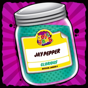 JAY PEPPER - Glorious
