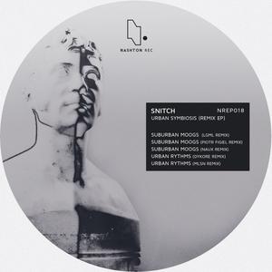 SNITCH - Urban Symbiosis (Remix EP)