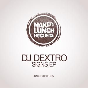 DJ DEXTRO - Signs EP