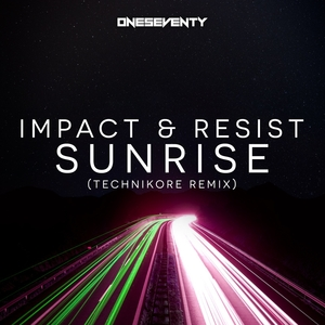 IMPACT & RESIST - Sunrise