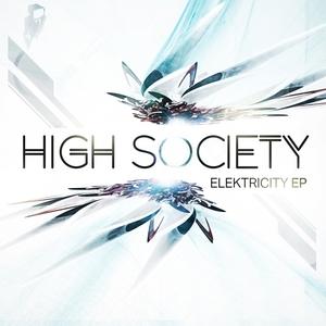 HIGH SOCIETY DNB - Elektricity EP