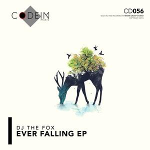 DJ THE FOX - Ever Falling EP