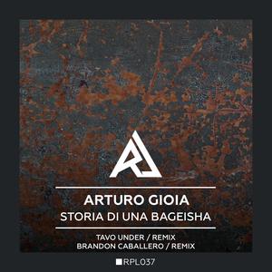 ARTURO GIOIA/TAVO UNDER/BRANDON CABALLERO - Storia Di Una Bageisha