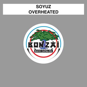 SOYUZ - Overheated